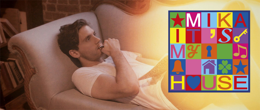 MIKA in download dal 20 ottobre il nuovo singolo ITS MY HOUSE