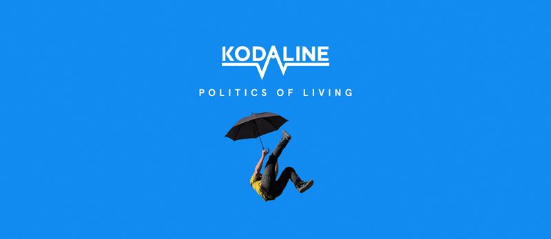 KODALINE il nuovo album POLITICS OF LIVING in arrivo il 28 settembre 2018