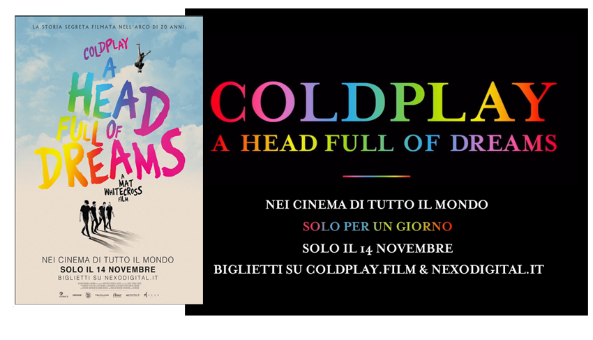 COLDPLAY : il film evento A HEAD FULL OF DREAMS nelle sale il 14 novembre