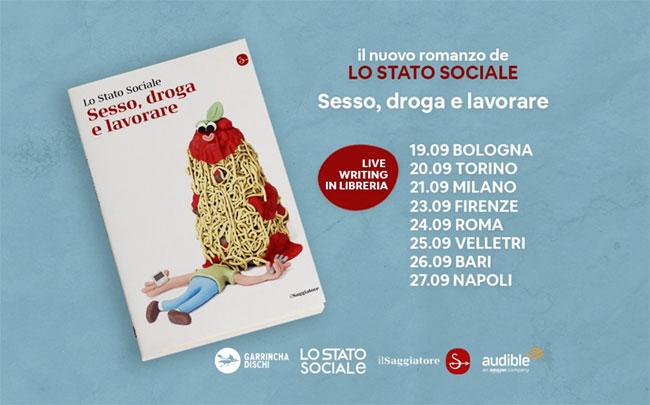 LO STATO SOCIALE dal 19 settembre in libreria Sesso, droga e lavorare