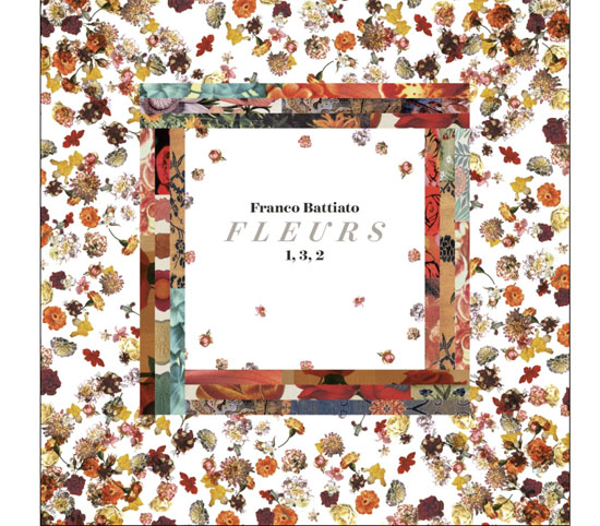 FRANCO BATTIATO: in uscita l8 novembre 2019 FLEURS – LA TRILOGIA COMPLETA