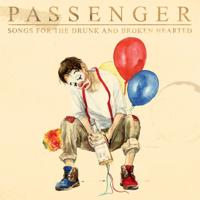 Passenger-Songs for the Drunk and Broken Hearted