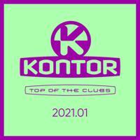 Jerome, Markus Gardeweg & Mike Candys-Kontor Top of the Clubs 2021.01 (DJ Mix)