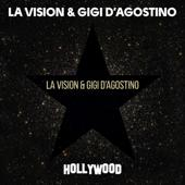 hit download Hollywood LA Vision & Gigi D Agostino