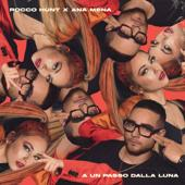 singolo Rocco Hunt & Ana Mena A un passo dalla luna
