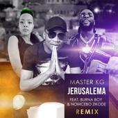 Master KG-Jerusalema (feat. Burna Boy & Nomcebo Zikode) [Remix]