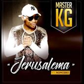 Master KG-Jerusalema (feat. Nomcebo Zikode) [Edit]