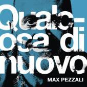 tracklist album Max Pezzali Qualcosa di nuovo