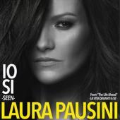 singolo Laura Pausini Io sì (Seen) [From The Life Ahead (La vita davanti a sé)]