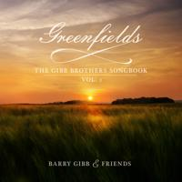 hit download Greenfields: The Gibb Brothers  Songbook, Vol. 1 Barry Gibb