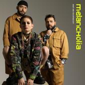 tracklist album Melancholia What Are You Afraid Of?
