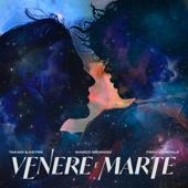 hit download Venere e Marte Takagi & Ketra, Marco Mengoni & Frah Quintale