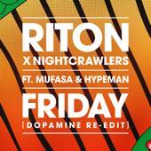 hit download Friday (feat. Mufasa & Hypeman) [Dopamine Re-Edit] Riton & Nightcrawlers