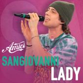 hit download Lady    Sangiovanni