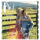 P!nk & Willow Sage Hart-Cover Me In Sunshine