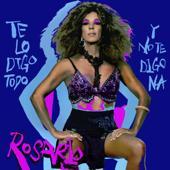 tracklist album Rosario Te Lo Digo Todo Y No Te Digo Na