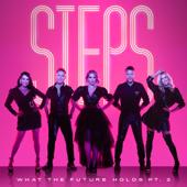 Steps-What the Future Holds, Pt. 2