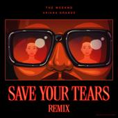 singolo The Weeknd & Ariana Grande Save Your Tears (Remix)