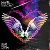 Galantis, David Guetta & Little Mix-Heartbreak Anthem