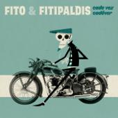 hit download Cada vez cadáver    Fito y Fitipaldis