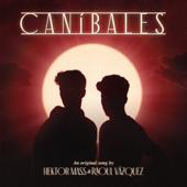 Hektor Mass & Raoul Vázquez-Caníbales