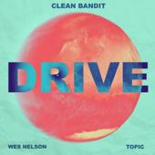 singolo Clean Bandit & Topic Drive (feat. Wes Nelson)