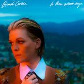 tracklist album Brandi Carlile In These Silent Days
