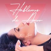 singolo Rosa López Hablemos de Amor