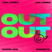 hit download OUT OUT (feat. Charli XCX & Saweetie)    Joel Corry & Jax Jones