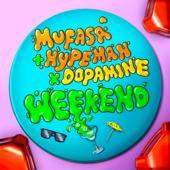 hit download Weekend    Mufasa & Hypeman & Dopamine