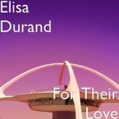 Elisa Durand-For Their Love