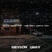 singolo Bryson Gray Let s Go Brandon (feat. Tyson James & Chandler Crump)
