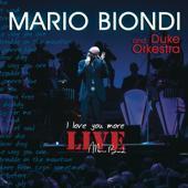 hit download I Love You More (Live)    Mario Biondi