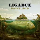 hit download Arrivederci, Mostro! (Deluxe Version)    Ligabue