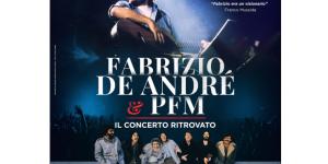 FABRIZIO DE ANDRÉ E PFM - IL CONCERTO RITROVATO torna l 11 MARZO