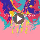 tracklist album Zara Larsson Lush Life
