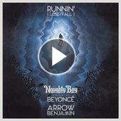 tracklist album Naughty Boy Featuring Beyonce & Arrow Benjamin Runnin  (Lose It All)