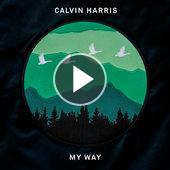 tracklist album Calvin Harris My Way