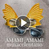 singolo MINACELENTANO Amami amami