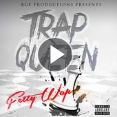singolo Fetty Wap Trap Queen