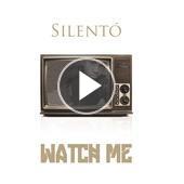singolo Silento Watch Me